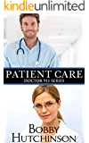 Patient Care: Medical Romance, Emergency Series (Doctor 911 Series Book 6)