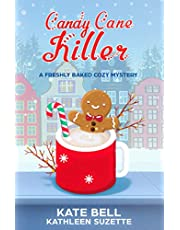 Candy Cane Killer: A Freshly Baked Cozy Mystery, book 4