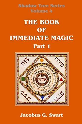 The Book of Immediate Magic - Part 1