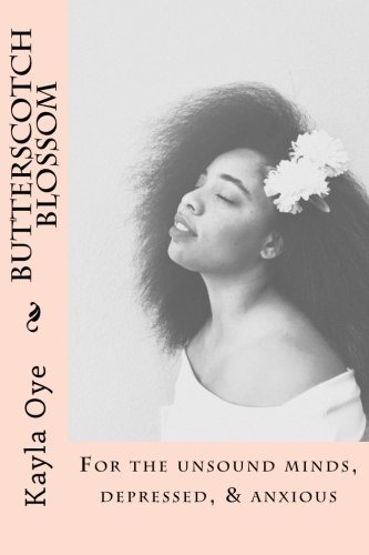 Search : Butterscotch Blossom: For the unsound minds, depressed, & anxious