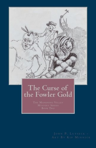 The Curse of the Fowler Gold (The Mahoning Valley Mystery Series) ebook