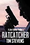 Ratcatcher (John Purkiss Thriller Book 1)