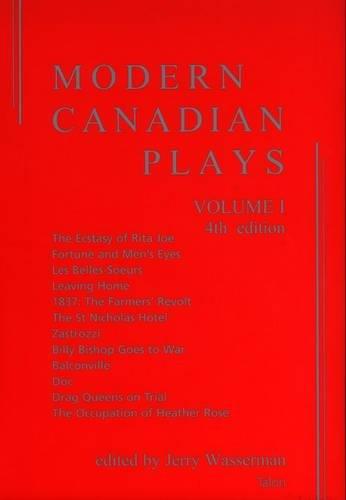 Modern Canadian Plays: Volume 1