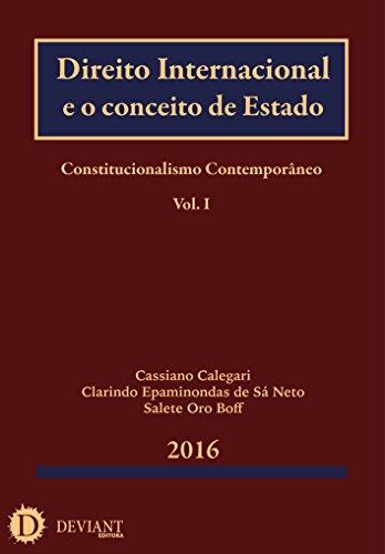 Direito Internacional e o conceito de Estado (Constitucionalismo Contemporâneo Livro 1)