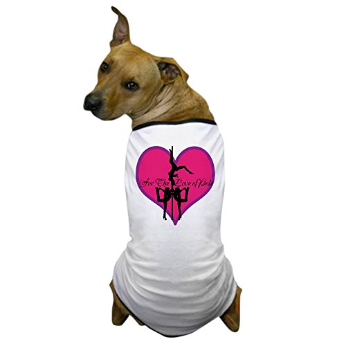 CafePress - for The Love of Pole Dance Dog T-Shirt - Dog T-Shirt, Pet Clothing, Funny Dog ()
