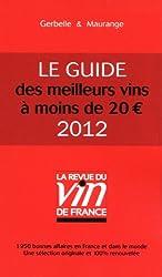 Le guide des meilleurs vins à moins de 20 euros 2012