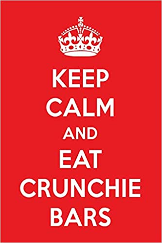 Keep Calm And Eat Crunchie Bars A Designer Chocolate Journal