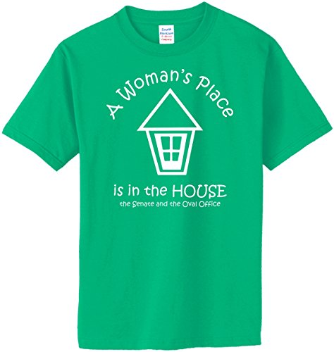A Woman's Place is in the House, Senate & Oval Office T-Shirt~Irish (Oval Green T-shirt)