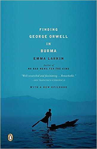 Fiinding George Orwell in Burma