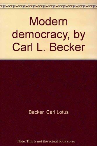 Modern democracy, by Carl L. Becker