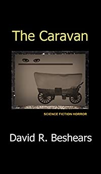 The Caravan by [Beshears, David R.]
