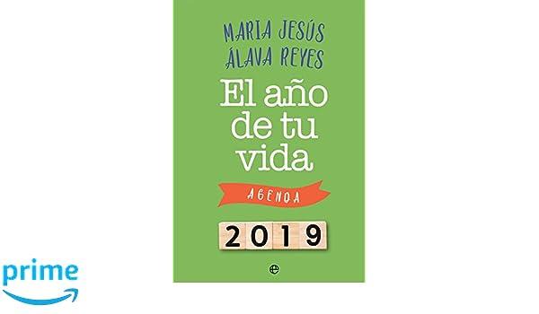 El año de tu vida (Agendas): Amazon.es: Mª Jesús Álava Reyes ...