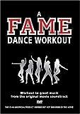 A Fame Dance Workout [DVD] [Edizione: Regno Unito]