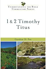 1 & 2 Timothy, Titus (Understanding the Bible Commentary Series) Paperback