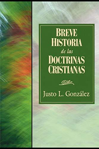 Breve Historia de las Doctrinas Cristianas by Abingdon Press
