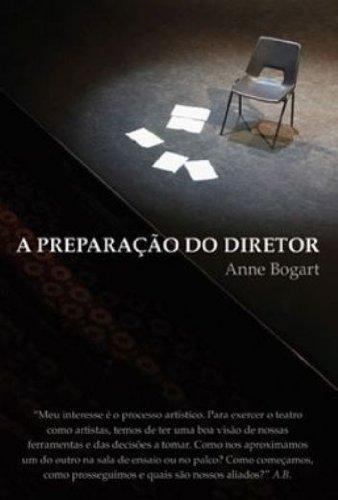 A Preparação do Diretor. Sete Ensaios Sobre Arte e Teatro