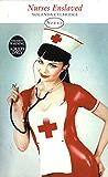 Nurses Enslaved (Nexus)