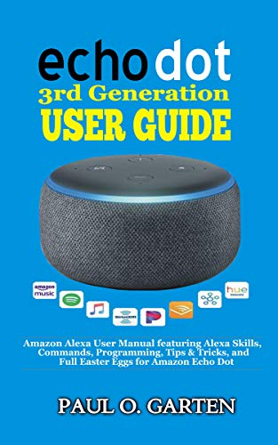 Echo Dot 3rd Generation User Guide The Essential Amazon Alexa User
