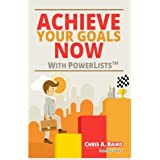 Achieve Your Goals Now With PowerList