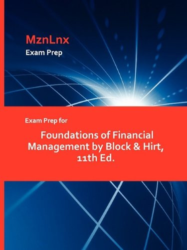 Exam Prep for Foundations of Financial Management by Block & Hirt, 11th Ed.