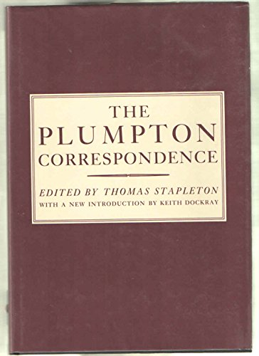 The Plumpton Correspondence: Written in the Reigns of Edward Iv, Richard Iii, Henry Vii, and Henry VIII (Biography, Letters & Diaries)