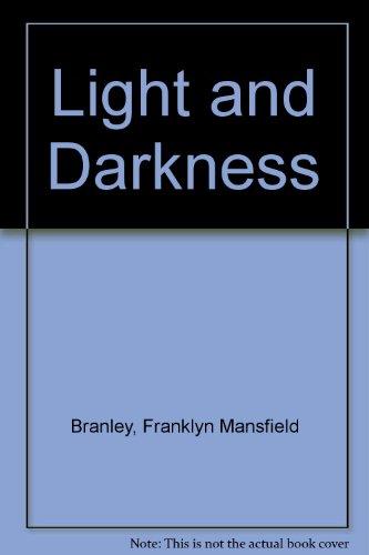 Light and Darkness (Mansfield 3 Light)