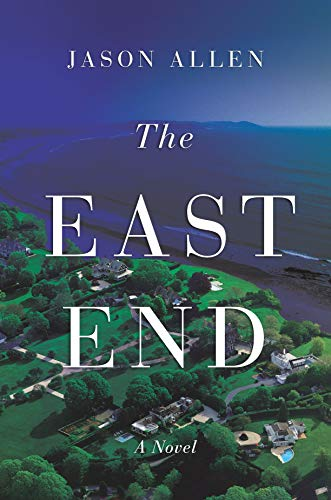 The East End by [Allen, Jason]