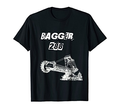 Bagger 288 T Shirt - Giant Bucket Wheel Excavator
