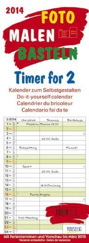 Foto-Malen-Basteln Timer for 2 2014: Kalender zum Selbstgestalten. Mit 3 Spalten