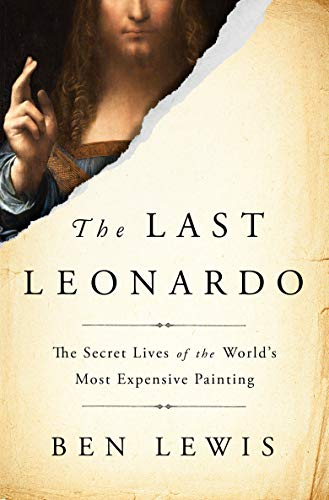 Image of The Last Leonardo: The Secret Lives of the World's Most Expensive Painting