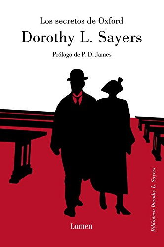 Los secretos de Oxford/ Gaudy Night (Spanish Edition) [Dorothy L. Sayers] (Tapa Dura)