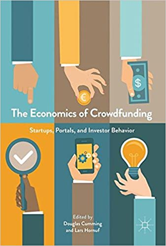 The Economics of Crowdfunding: Startups, Portals and Investor Behavior