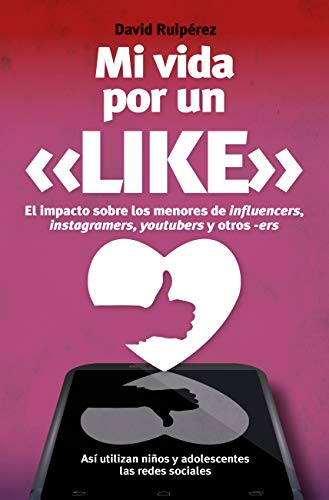 Mi vida por un like (Spanish Edition)