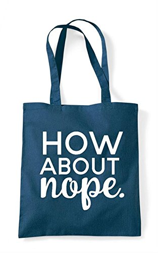 Statement Nope How Petrol Tote Bag About Shopper qE58wR