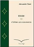 Etude sur l'Epître aux Colossiens