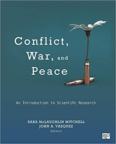 Conflict, War, and Peace An Introduction to Scientific Research