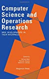 img - for Computer Science and Operations Research: New Developments in Their Interfaces book / textbook / text book