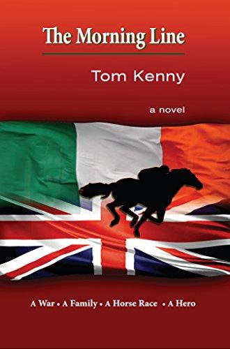 The Morning Line: A War, A Family, A Horse Race, a Hero