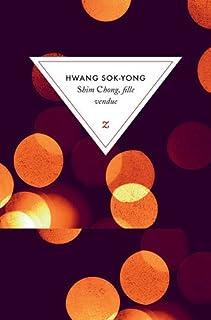 Shim Chong, fille vendue, Hwang, Sok-Yong