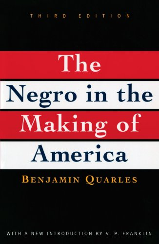 The Negro in the Making of America: Third Edition Revised, Updated, and Expanded