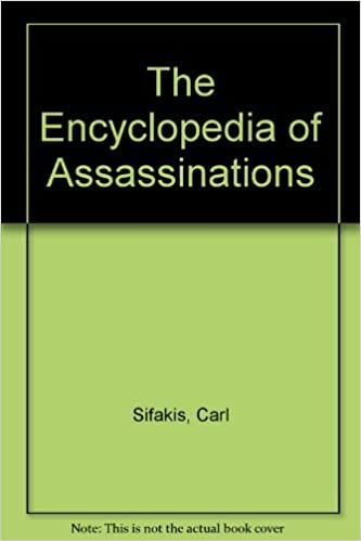 Encyclopedia of Assassinations, Sifakis, Carl