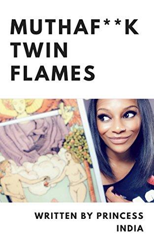 Mutha F*ck Twin Flames