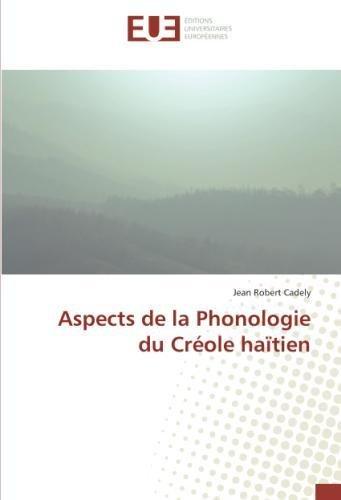 Aspects de la Phonologie du Créole haïtien (French Edition) pdf