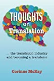 Thoughts on Translation, Corinne McKay, 057810735X