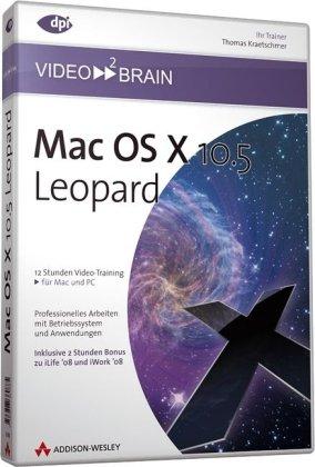 Mac OS X 10.5 Leopard - Video-Training - Am eigenen Bildschirm lernen wie im Kurs!: 12 Stunden Videotraining (AW Videotraining Programmierung/Technik)