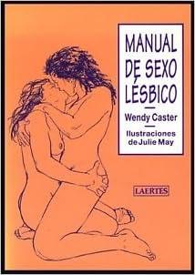 Manual De Sexo Lesbico por Wendy Caster epub