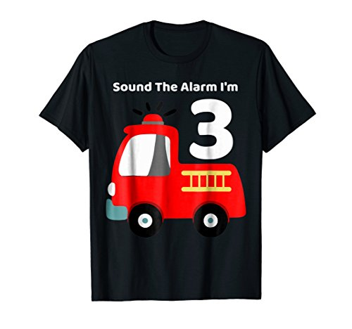 Fire Fighter Truck 3 Year Old Birthday Shirt | 3th Bday -