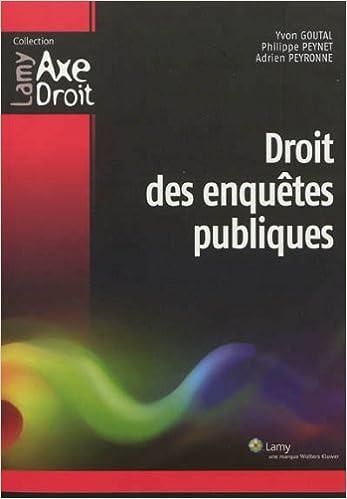 Lire Droit des enquêtes publiques pdf, epub