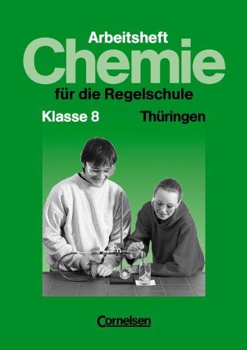 Chemie für die Regelschule - Thüringen: Chemie für die Regelschule, Ausgabe Thüringen, Klasse 8