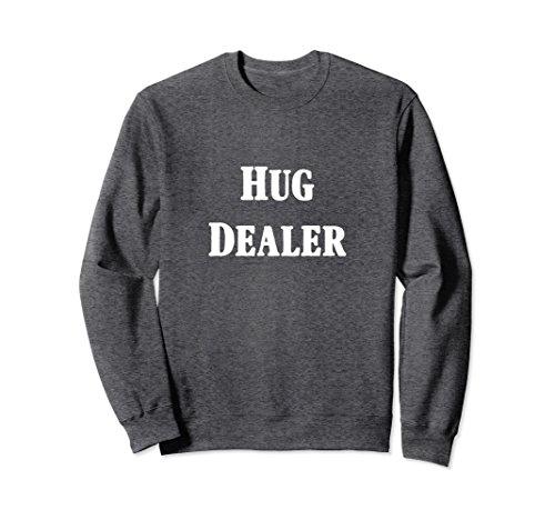 Unisex Hug Dealer Sweatshirt Large Dark Heather